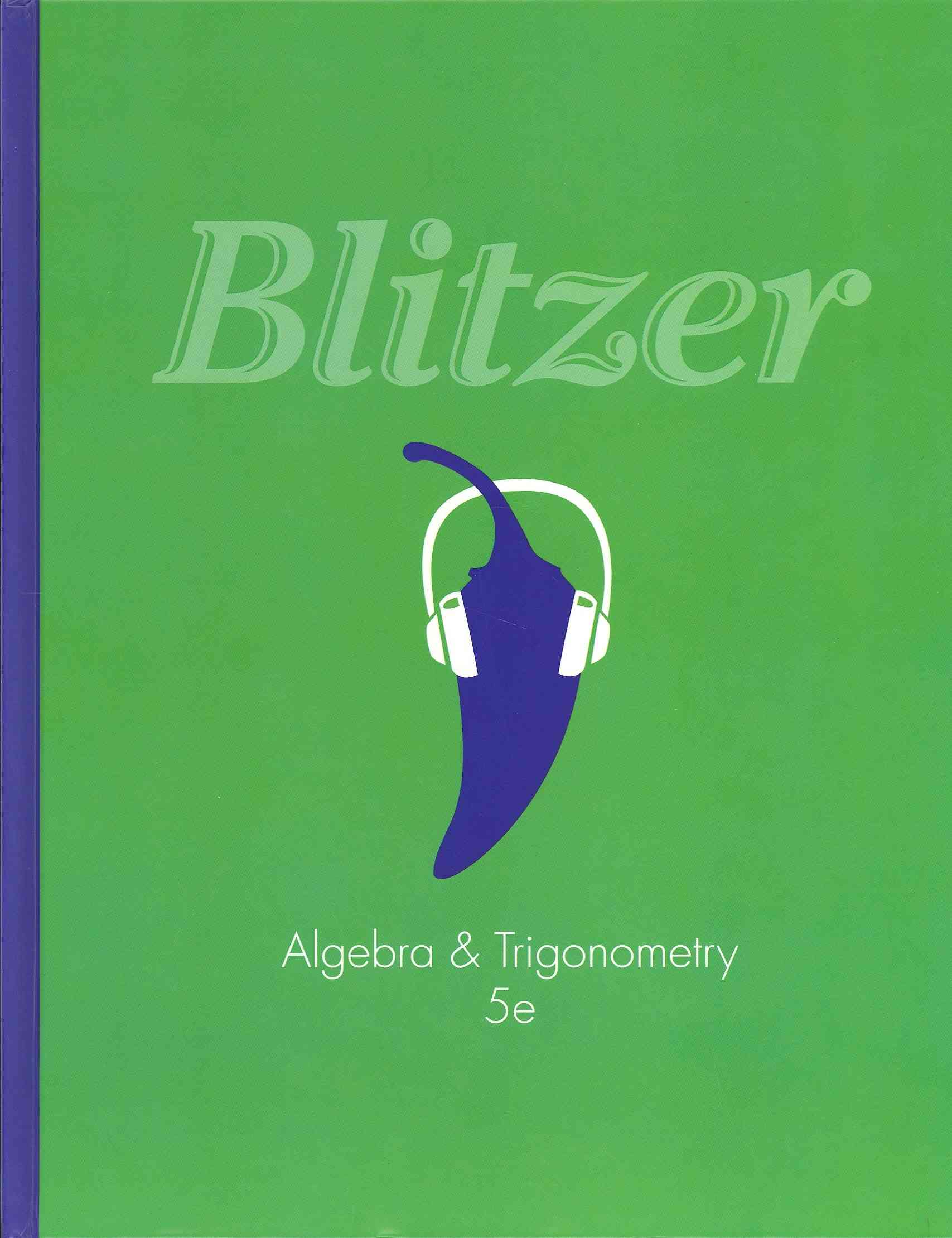 Algebra and Trigonometry By Blitzer, Robert F.