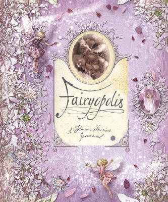Fairyopolis By Barker, Cicely Mary