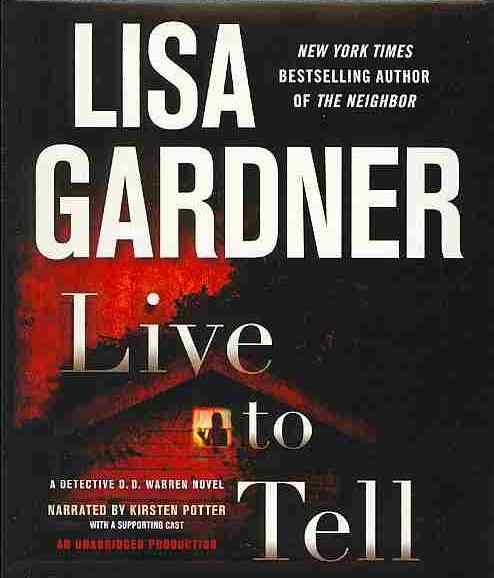 [CD] Live to Tell By Gardner, Lisa/ Potter, Kirsten (NRT)/ Lowman, Rebecca (NRT)/ Lee, Ann Marie (NRT)
