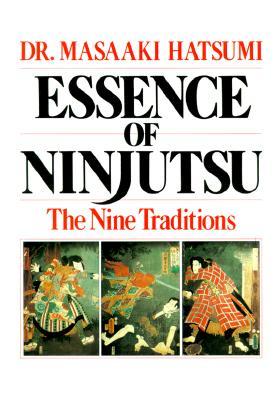Essence of Ninjutsu By Hatsumi, Masaaki